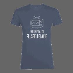 T-shirt femme Denim J'peux Pas J'ai Plus Belle La Vie