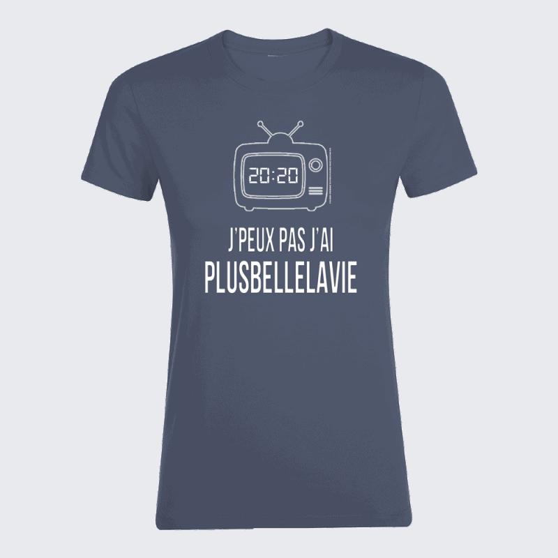 T-shirt femme Denim J'peux Pas Plus Belle La Vie